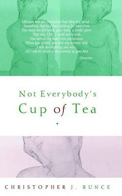 Not Everybody's Cup of Tea by Christopher J. Bunce image