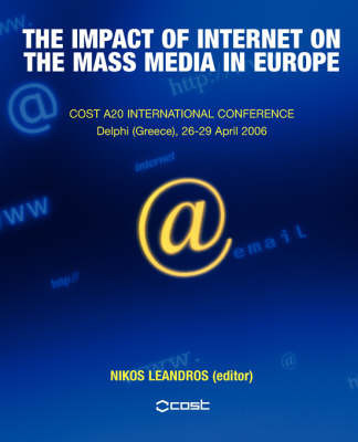 The Impact of Internet on the Mass Media in Europe