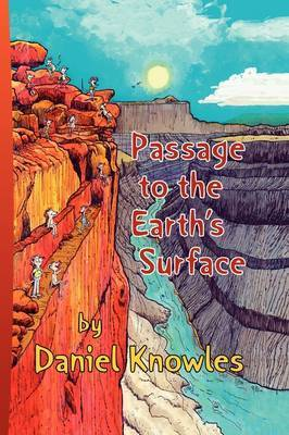 Passage to the Earth's Surface by Daniel S. Knowles