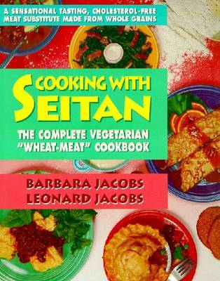 Cooking with Seitan by Barbara Jacobs image