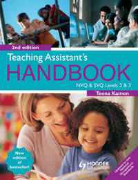 Teaching Assistant's Handbook: Levels 2 & 3: NVQ and SVQ by Teena Kamen image