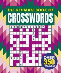The Ultimate Book of Crosswords by Arcturus Publishing