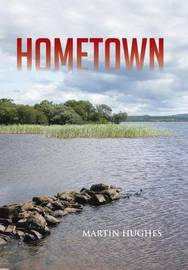 Hometown by Martin Hughes