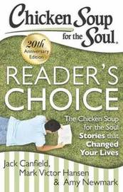Chicken Soup for the Soul: Reader's Choice 20th Anniversary Edition by Jack Canfield