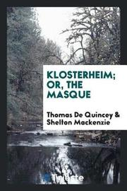 Klosterheim; Or, the Masque by Thomas De Quincey image