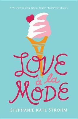 Love A La Mode by Stephanie Kate Strohm image