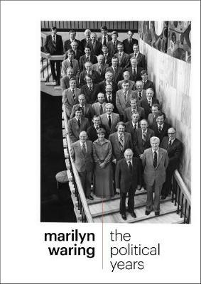 The Political Years by Marilyn Waring