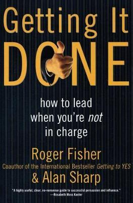 Getting It Done by Roger Fisher