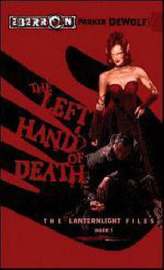 The Left Hand of Death by Parker De Wolf image