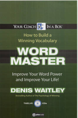 Word Master: Improve Your Word Power and Improve Your Life! by Denis Waitley image