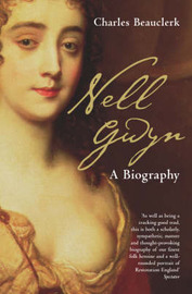 Nell Gwyn: A Biography by Charles Beauclerk image