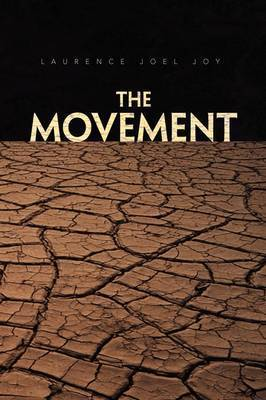 The Movement by Laurence Joel Joy