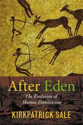 After Eden by Kirkpatrick Sale image