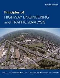 Principles of Highway Engineering and Traffic Analysis by Fred L. Mannering image