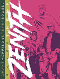 Zenith Phase Three by Grant Morrison