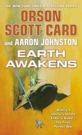 Earth Awakens (Ender Prequel #3) by Orson Scott Card