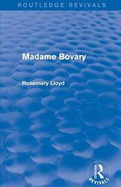 Madame Bovary by Rosemary Lloyd