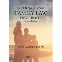 International Family Law Deskbook by Ann Laquer Estin