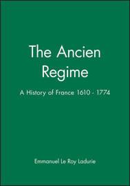"""The """" Ancien Regime by Emmanuel Le Roy Ladurie image"""