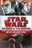 The Rise of the Empire: Star Wars by James Luceno