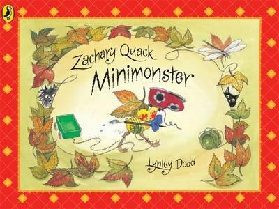 Zachary Quack Minimonster by Lynley Dodd