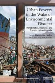 Urban Poverty in the Wake of Environmental Disaster by Pauline Eadie