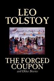 The Forged Coupon and Other Stories by Leo Tolstoy image