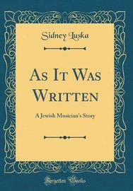 As It Was Written by Sidney Luska image