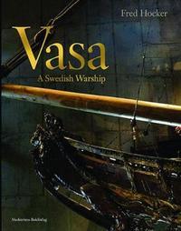 Vasa by Frederick M Hocker