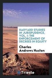 Harvard Studies in Jurispudence, Vol. I by Charles Andrews Huston image
