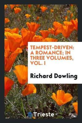 Tempest-Driven by Richard Dowling