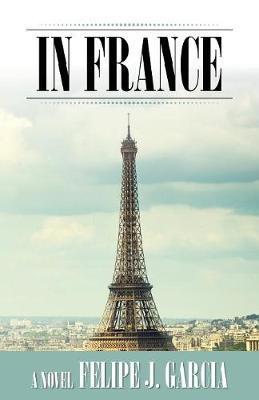 In France by Felipe J Garcia