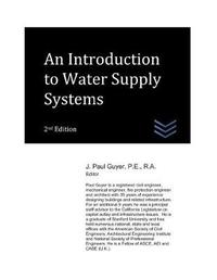 An Introduction to Water Supply Systems by J Paul Guyer