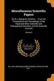Miscellaneous Scientific Papers by William John Macquorn Rankine