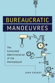 Bureaucratic Manoeuvres by John Grundy