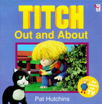 Titch Out And About - by Pat Hutchins image