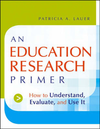 An Education Research Primer by Patricia A. Lauer image