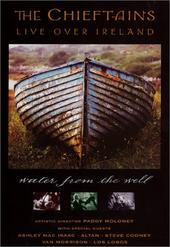 Chieftains, The - Live Over Ireland: Water from the Well on DVD