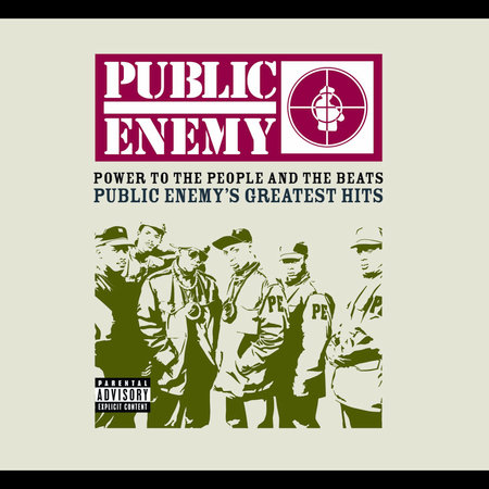 Power To The People & The Beats Public Enemy's Greatest Hits [Explicit Lyrics] [Digipak] by Public Enemy image