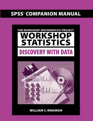Workshop Statistics: Discovery with Data SPSS Companion Manual by William C. Rinaman image