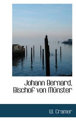 Johann Bernard, Bischof Von Munster by W Cramer image