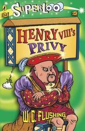 Henry VIII's Privy by W. C. Flushing image
