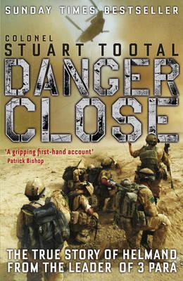 Danger Close by Stuart Tootal image