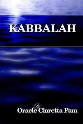 Kabbalah by Oracle Claretta Pam