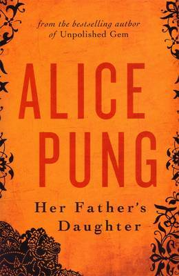 Her Father's Daughter by Alice Pung image