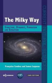 The Milky Way by Francoise Combes