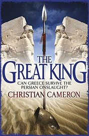 The Great King by Christian Cameron