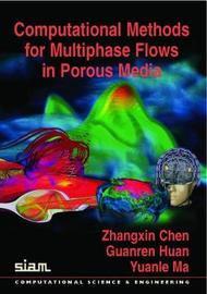 Computational Methods for Multiphase Flows in Porous Media by Zhangxin Chen image