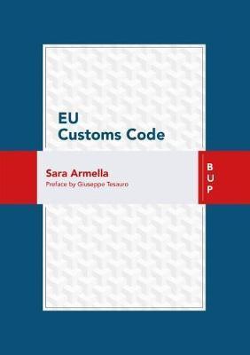 EU Customs Code by Sara Armella