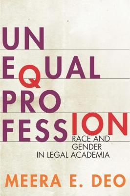 Unequal Profession by Meera E. Deo